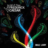 The Life & Times of Frederick Caesar